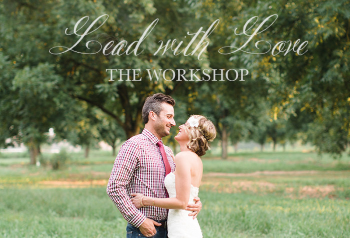 Lead with Love   The Workshop
